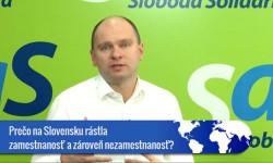 Prečo na Slovensku rástla nezamestnanosť azároveň zamestnanosť súčasne?