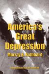 Veľká hospodárska kríza Ameriky - Murray Rothbard