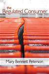 Regulovaný spotrebiteľ - Mary Bennett Peterson