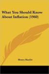 Čo by ste mali vedieť oinflácii - Henry Hazlitt
